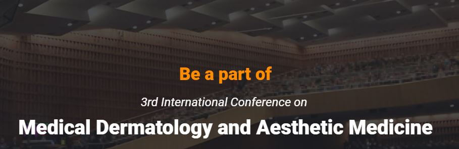 Medical Dermatology 2019 Conference | CosMedicList com